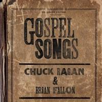 Chuck Ragan / Brian Fallon - Gospel Songs