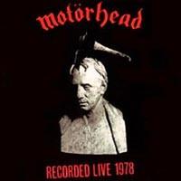Motorhead - What's Words Worth?: Live 1978