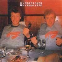 Undertones - Hypnotised