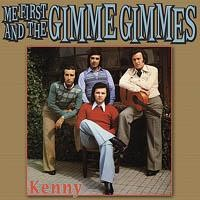Me First And The Gimme Gimmes - Kenny