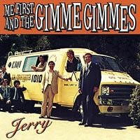 Me First And The Gimme Gimmes - Jerry
