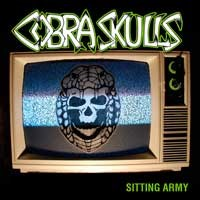 Cobra Skulls - Sitting Army