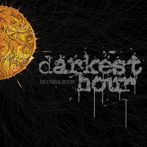 Darkest Hour - The Eternal Return