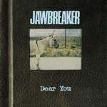 Jawbreaker - Dear You