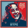 Jello Biafra And The Guantanamo School Of Medicine - Audacity Of Hype