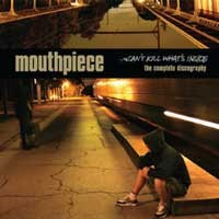 Mouthpiece - Can't Kill What's Inside