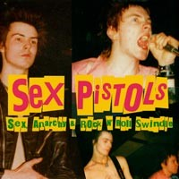 Sex Pistols - Sex, Anarchy & Rock'n'Roll Swindle