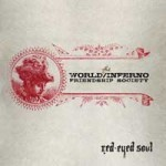 World/Inferno Friendship Society - Red-Eyed Soul