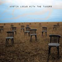 Austin Lucas With The Takers