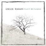 Chuck Ragan - Feast Or Famine