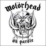 Motorhead - On Parole
