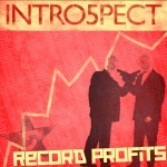 Intro5pect - Record Profits