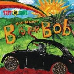Bob Marley - B Is For Bob