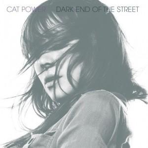 Cat Power - Dark End Of The Street