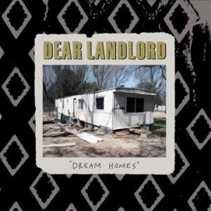 Dear Landlord - Dream Homes