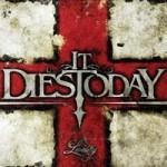 It Dies Today - Lividity
