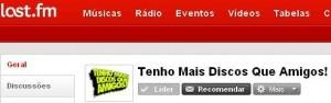 Last.fm - Grupo Tenho Mais Discos Que Amigos!