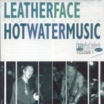 Leatherface / Hot Water Music - Split