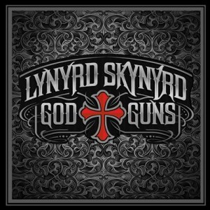 Lynyrd Skynyrd - God & Guns (Deluxe Edition)