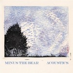 Minus The Bear - Acoustics