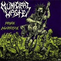 Municipal Waste - Massive Agressive