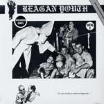 Reagan Youth - Vol. 1