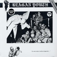Reagan Youth - Vol. 1