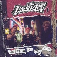 The Unseen - The Anger And The Truth