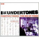 The Undertones - Positive Touch / The Sin Of Pride