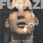 Fugazi - Margin Walker