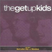 The Get Up Kids - Red Letter Day + Woodson