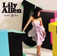 Lily Allen - Not Fair