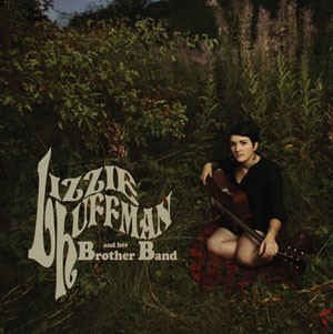 Lizzie Huffman And Her Brother Band - Lizzie Huffman And Her Brother Band
