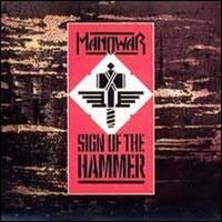 Manowar - Sign Of The Hammer