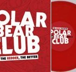 Polar Bear Club - The Redder The Better