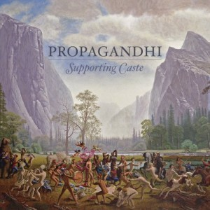 Propaghandi - Supporting Caste