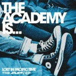 The Academy Is - Lost In Pacific Time