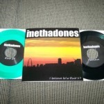 The Methadones - Exit 17 & I Believe