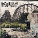 The Swellers - Ups And Downsizing