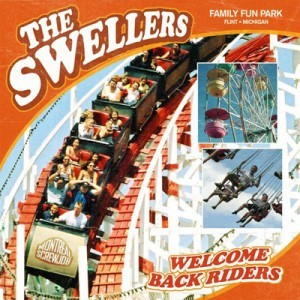 The Swellers - Welcome Back Riders