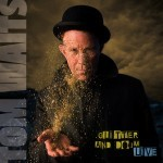 Tom Waits - Glitter And Doom
