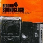 Bedouing Soundclash - Where Have The Songs Played Gone To?