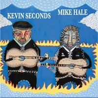 Kevin Seconds and Mike Hale - Split