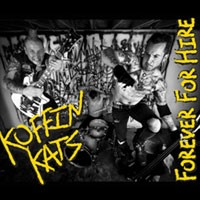 Koffin Kats - Forever For Hire
