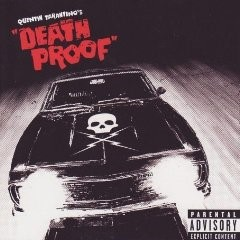 Quentin Tarantino's Death Proof Soundtrack