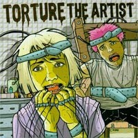 Torture The Artist - Torture The Artist