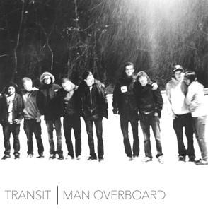 Transit and Man Overboard - Split