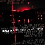 Darkest Hour - Hidden Hands Of The Sadist Nation (Reissue)