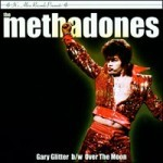 The Methadones - Gary Glitter