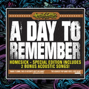 A Day To Remember - Homesick Special